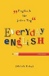 Everyday English. Englisch f?r jeden Tag