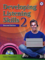 DEVELOPING LISTENING SKILLS. 2(SECOND EDITION)(CD1장포함)