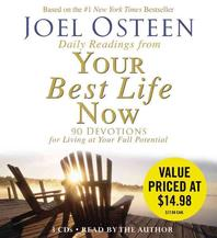 Daily Readings from Your Best Life Now : 90 Devotions for Living at Your Full Potential, Abr/E