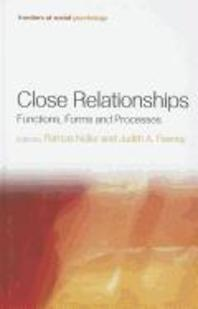 Close Relationships : Functions, Forms, And Processes