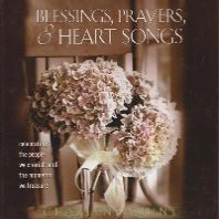 Blessings, Prayers, and Heart Songs