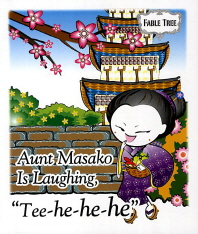 Aunt Masako Is Laughing Tee-he-he-he