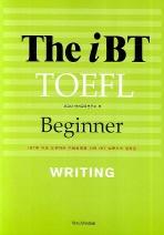 The iBT TOEFL Beginner Writing