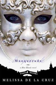 Masquerade : A Blue Bloods Novel