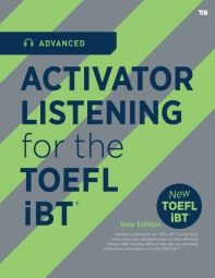 Activator Listening for the TOEFL iBT(Advanced)(CD1장포함)