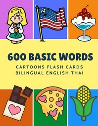 [해외]600 Basic Words Cartoons Flash Cards Bilingual English Thai (Paperback)