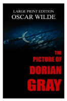 The Picture Of Dorian Gray By Oscar Wilde - Large Print Edition