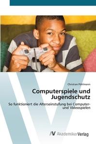 Computerspiele und Jugendschutz