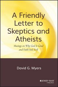 [해외]A Friendly Letter to Skeptics and Atheists (Hardcover)