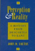 Perception & Reality : A History from Descartes to