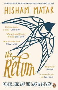 The Return * WINNER OF THE PULITZER PRIZE IN BIOGRAPHY *