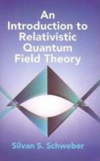 [해외]An Introduction to Relativistic Quantum Field Theory