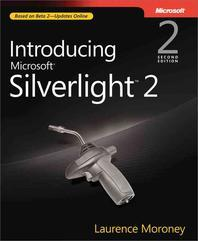Introducing Microsoft Silverlight 2.0, 2/e