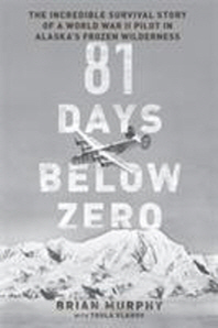[해외]81 Days Below Zero (Hardcover)