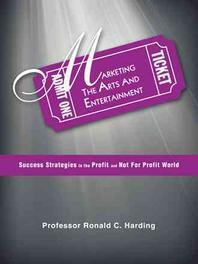 Marketing the Arts and Entertainment