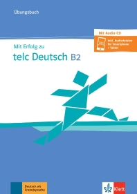 [해외]Mit Erfolg zu telc Deutsch B2. ?bungsbuch und Audio-CD