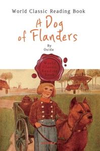 플랜다스의 개 (원작) : A Dog of Flanders (영문판)