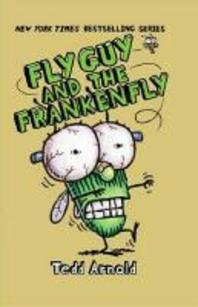 Fly Guy. 13: Fly Guy and the Frankenfly