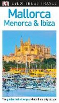[해외]DK Eyewitness Mallorca, Menorca and Ibiza (Paperback)