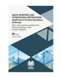 [해외]AICPA AUDITING AND ATTESTATION CERTIFICATION (AUD) Exam Practice Questions & Dumps