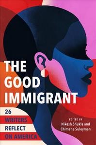 [해외]The Good Immigrant (Hardcover)