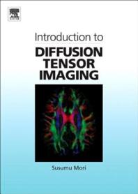 Introduction to Diffusion Tensor Imaging