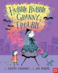 [해외]Hubble Bubble, Granny Trouble. Tracey Corderoy and Joe Berger