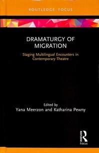 [해외]Dramaturgy of Migration