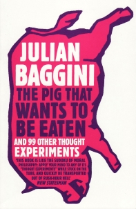 [해외]The Pig That Wants to Be Eaten (Paperback)