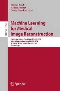 [해외]Machine Learning for Medical Image Reconstruction