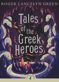 TALES OF THE GREEK HEROES(Paperback)