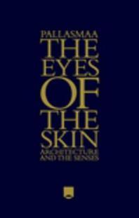 [해외]The Eyes of the Skin (Hardcover)