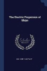 The Electric Propulsion of Ships