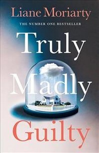 [해외]Truly Madly Guilty (Paperback)