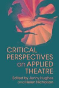 [해외]Critical Perspectives on Applied Theatre (Paperback)