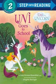 [해외]Uni Goes to School (Uni the Unicorn) (Library Binding)