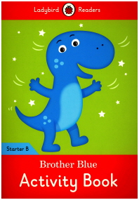 Ladybird Readers Starter B AB: Brother Blue
