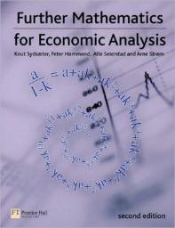 Further Mathematics for Economic Analysis 2/E (Paperback), 2/E