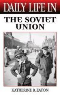 Daily Life in the Soviet Union