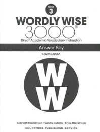 Wordly Wise 3000: Book 3 Answer Key (4/E)