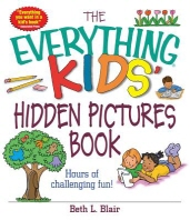 The Everything Kids'' Hidden Pictures Book: Hours O