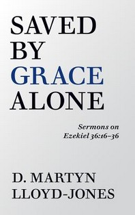 [해외]Saved by Grace Alone (Paperback)