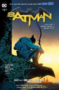 배트맨 Vol. 5: 제로 이어 - 어둠의 도시(뉴 52!)(DC 그래픽 노블)