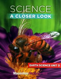 Science A Closer Look G2: Earth Science Unit D