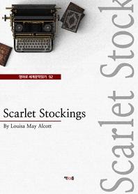 Scarlet Stockings (영어로 세계문학읽기 92)