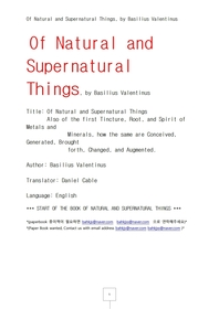 자연과초자연 물질들의 현상.Of Natural and Supernatural Things, by Basilius Valentinus