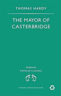Mayor of Casterbridge (Penguin Popular Classics)