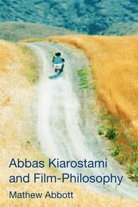 [해외]Abbas Kiarostami and Film-Philosophy