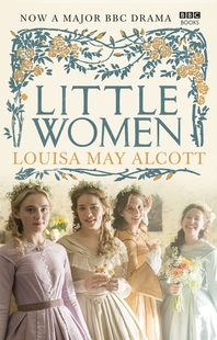 Little Women  Official BBC TV Tie-In Edition