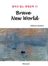 Brave New World (영어로 읽는 세계문학 51)